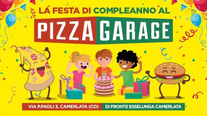 Festa di compleanno su misura da pizza garage como per i for Aggiunta in cima al garage